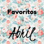 Favoritos de Abril