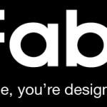 Fab.com, Diseño, Inspiración y Ganas de Tenerlo Todo