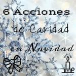 6 Acciones de Caridad en Navidad