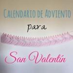 DIY: Calendario de Adviento para San Valentín