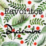 Favoritos de Diciembre